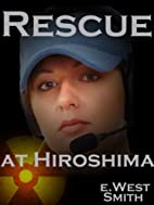 Rescue at Hiroshima (Chronicles of the…