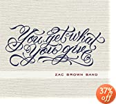 You Get What You Give: Zac Brown Band