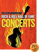The 25th Anniversary Rock & Roll Hall Of Fame Concerts (3 DVD): Mick Jagger, Bruce Springsteen, Bono, Billy Joel, Paul Simon, Various