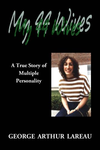 my-44-wives-a-true-story-of-multiple-personality