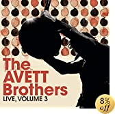 Live, Volume 3: The Avett Brothers