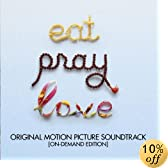 Eat Pray Love (Original Motion Picture Soundtrack): Various Artists
