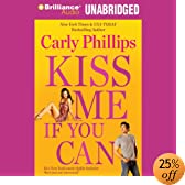 Kiss Me If You Can (Audio Download): Carly Phillips, Sherri Slater