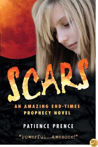 TSCARS: An Amazing End-Times Prophecy Book ( Christian Fiction ) (The Omega Series 1)