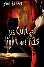 The Cult of Light and Lies by Lynn Hones