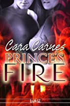 Prince's Fire by Cara Carnes