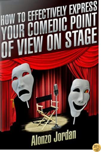 How To Effectively Express Your Comedic Point Of View On Stage