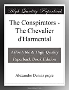 The Conspirators - The Chevalier d'Harmental…