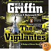 The Vigilantes (Audio Download): W.E.B. Griffin, Scott Brick