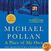 A Place of My Own: The Architecture of Daydreams (Audio Download): Michael Pollan