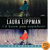 I'd Know You Anywhere (Audio Download): Laura Lippman, Linda Emond
