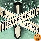 The Disappearing Spoon (Audio Download): Sam Kean, Sean Runnette