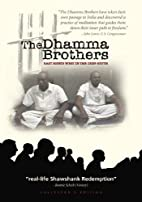 Dhamma Brothers by Jenny Phillips