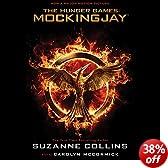 Mockingjay: Hunger Games Trilogy, Book 3 (Unabridged)