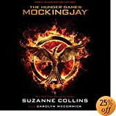 Mockingjay: The Final Book of The Hunger Games &#40;Audio Download&#41;: Suzanne Collins, Carolyn McCormick