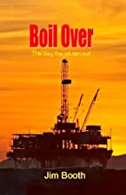Boil Over by Jim Booth