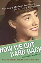 How We Got Barb Back: The Story of My…