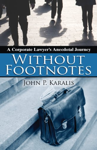 without-footnotes-a-corporate-lawyers-anecdotal-journey