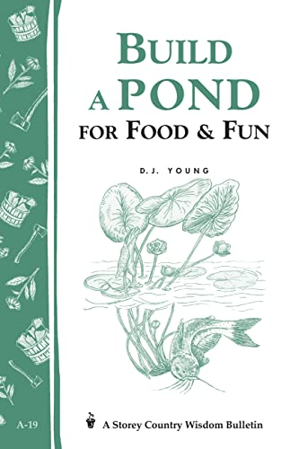 build-a-pond-for-food-fun-storeys-country-wisdom-bulletin-a-19