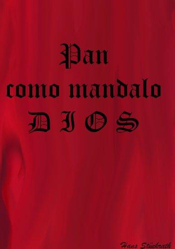 pan-como-mandalo-dios-spanish-edition
