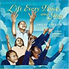 Lift Every Voice and Sing by James Weldon…