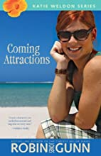 Coming Attractions (Katie Weldon Series) by…
