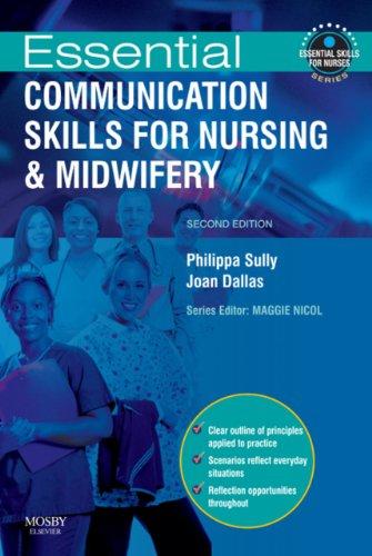 essential-communication-skills-for-nursing-and-midwifery-e-book-essential-skills-for-nurses