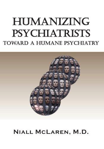 humanizing-psychiatrists-toward-a-humane-psychiatry