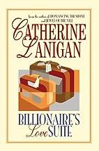Billionaire's Love Suite by Catherine…