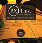 PX This - The Revised Edition (Diary of the…
