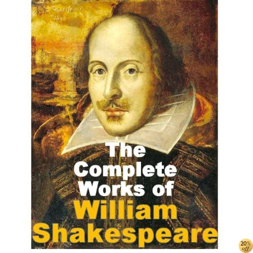 TThe Actually Complete Works of William Shakespeare