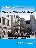 Seaton Carew in 'Over the Hills and Far…