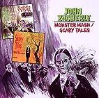Monster Mash / Scary Tales by John Zacherle