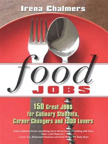 food-jobs-150-great-jobs-for-culinary-students-career-changers-and-food-lovers