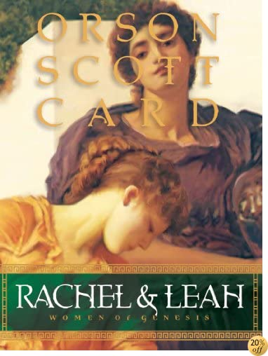 TRachel and Leah (Women of Genesis)