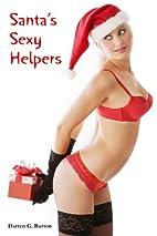 Santa's Sexy Helpers by Darren G.…