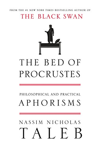 the-bed-of-procrustes-philosophical-and-practical-aphorisms-incerto