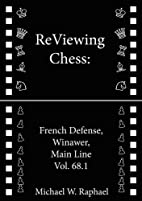 ReViewing Chess: French, Winawer, Main Line,…