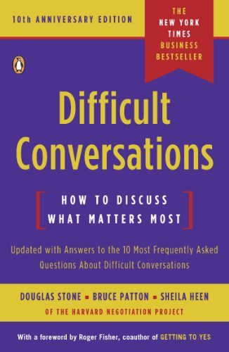 difficult-conversations-how-to-discuss-what-matters-most