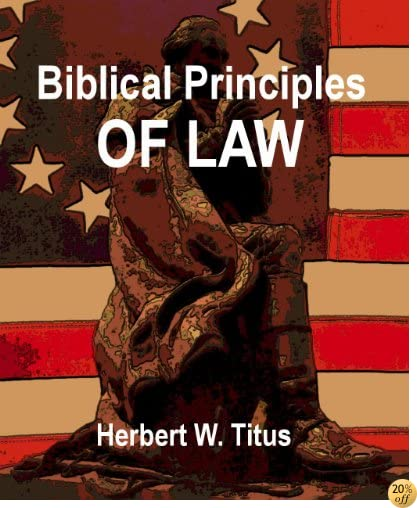 Biblical Principles of Law
