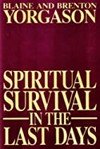 Spiritual Survival In the Last Days by…