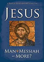 Jesus Man, Messiah or More DVD by Day of…