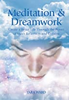 Meditation & Dreamwork by Tara Ward