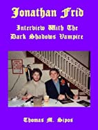 Jonathan Frid: Interview with the Dark…