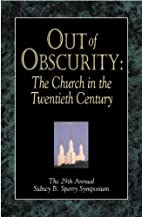 Out of Obscurity: The Church in the…