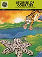 Jataka Tales - Stories Of Courage by Anant…