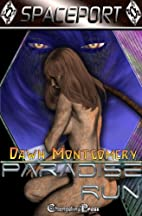 Paradise Run by Dawn Montgomery