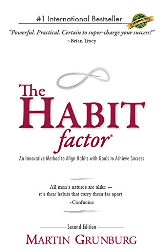 the-habit-factor-an-innovative-method-to-align-habits-with-goals-to-achieve-success