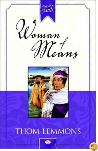 TWoman of Means (Daughters of Faith)