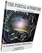 The Portal of Forever by D T Yarbrough